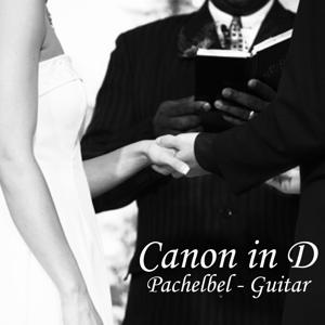 Canon in D - Pachelbel - Guitar