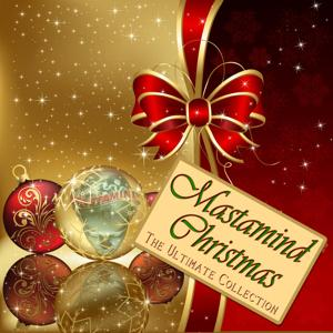 Mastamind Christmas, the Ultimate Collection