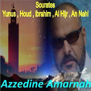 Sourates Yunus , Houd , ibrahim , Al Hijr , An Nahl (Quran)