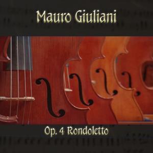 Mauro Giulani: Op. 4 Rondoletto