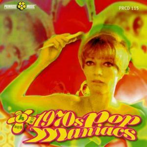 1970's Pop Maniacs