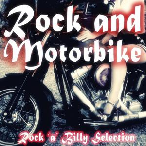 Rock and Motorbike (Rock 'A' Billy Selection)