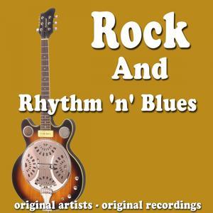 Rock and Rhythm 'n' Blues