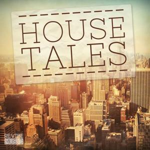 House Tales, Vol. 1