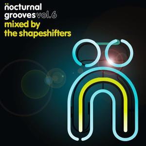 Nocturnal Grooves, Vol. 6 (Mixed by The Shapeshifters)