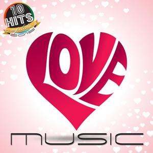 Love Music (10 Hits Compilation 2015)