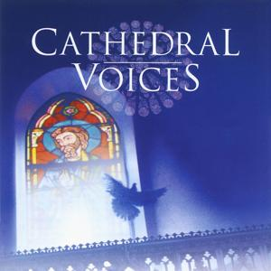 Cathedral Voices - Sacred Choruses