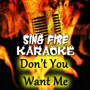 Don't You Want Me (Karaoke Version) (Originally Performed By Human League)