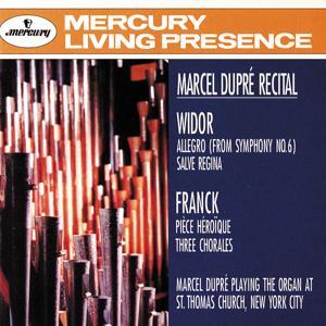 Widor: Symphony No.6: Allegro; Salve Regina/Franck: Pièce Héroïque; Three Chorales