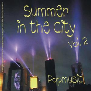 Summer in the City - Popmusic, Vol.2