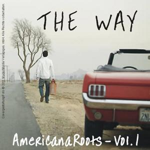 The Way - Americana Roots, Vol. 1