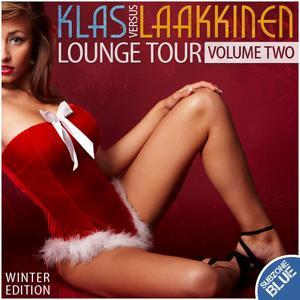 Klas Versus Laakkinen - Lounge Tour Volume Two