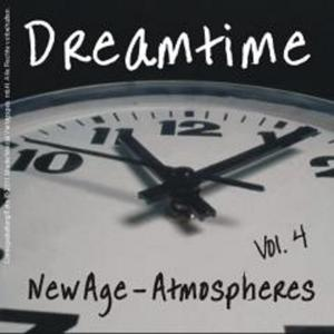 Dreamtime - New Age - Atmospheres, Vol. 4