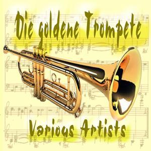 Die Goldene Trompete