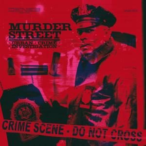Murder Street (Urban, Crime, Investigation)