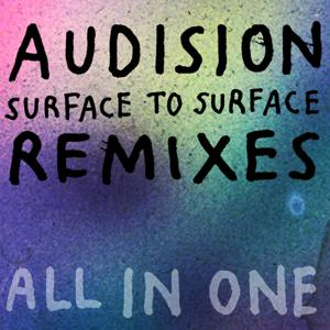 Surface to Surface - Remixes All in One