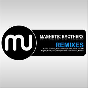 Magnetic Remixes (Unmixed)