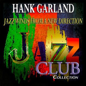 Jazz Winds from a New Direction (Jazz Club Collection)