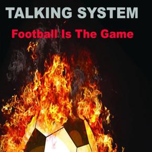 Football Is the Game