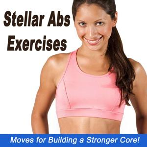 Stellar Abs Exercises (Moves for Building a Stronger Core!)
