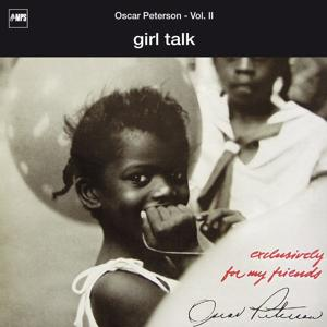 Exclusively for My Friends: Girl Talk, Vol. II (Live)