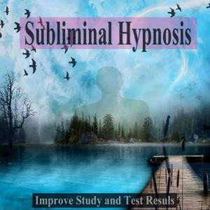 Improve Study and Test Resuls Subliminal Hypnosis