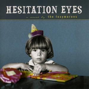 Hesitation Eyes