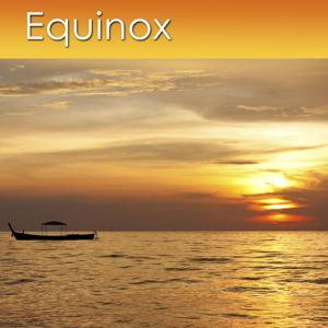 Equinox (Relaxation Music for Relaxation and Health)