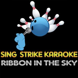 Ribbon in the Sky (Karaoke Version) (Originally Performed By Stevie Wonder)