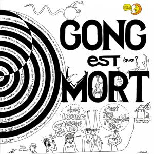 Gong est mort (Remastered Version of Live at Hippodrome 1977)