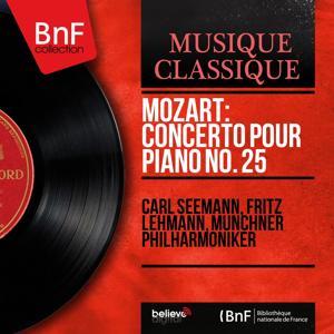 Mozart: Concerto pour piano No. 25 (Mono Version)