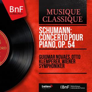 Schumann: Concerto pour piano, Op. 54 (Mono Version)