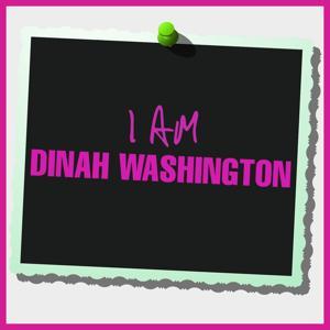 I Am Dinah Washington