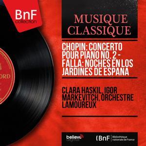 Chopin: Concerto pour piano No. 2 - Falla: Noches en los Jardines de España (Mono Version)