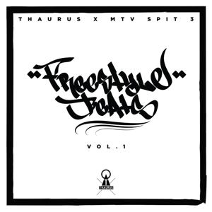 Freestyle Beats, Vol. 1 (Thaurus X MTV Spit 3)