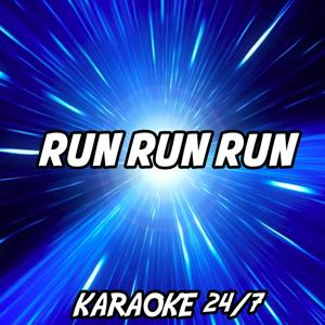 Run Run Run (Karaoke Version) (Originally Performed by Kelly Clarkson & John Legend)