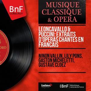 Leoncavallo & Puccini: Extraits d'opéras chantés en français (Mono Version)