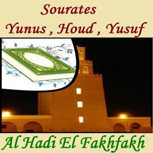 Sourates Yunus , Houd , Yusuf (Quran)