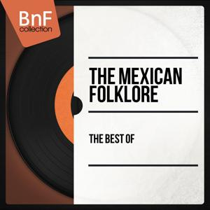 The Best of the Mexican Folklore