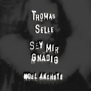 Thomas Selle: Sey mir gnädig (Arr. for Guitar)