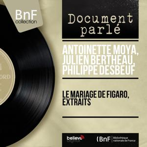 Le mariage de Figaro, extraits (Mono Version)