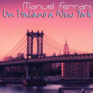 Un italiano a New York (Canzoni italiane dall'America)