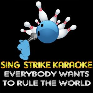 Everybody Wants to Rule the World (Karaoke Version) (Originally Performed By Tears for Fears)