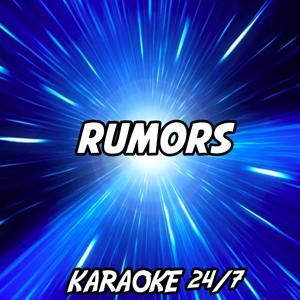 Rumors (Karaoke Version) (Originally Performed by Pep & Rash)