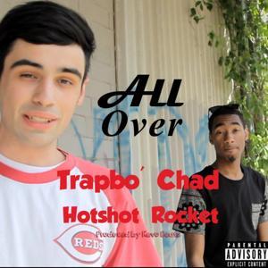 All over (feat. Hotshot Rocket)