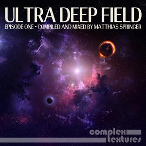Ultra Deep Field Episode One - Compiled and Mixed By Matthias Springer