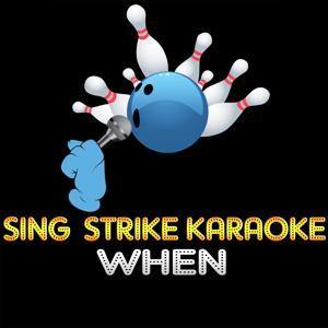 When (Karaoke Version) (Originally Performed By Shania Twain)