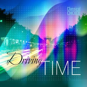 Classical Choice: Driving Time