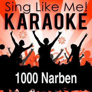 1000 Narben (Karaoke Version)