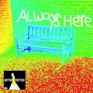 Always Here (Remix)